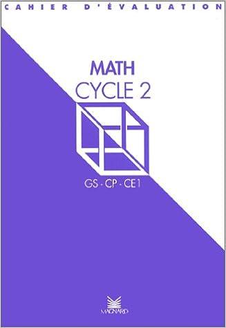 Lire en ligne Évaluation : Cahier d'évaluation mathématiques, cycle 2 epub pdf
