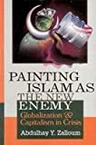 img - for Painting Islam As The New Enemy book / textbook / text book