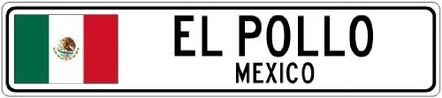 Custom Street SignEL POLLO, MEXICO - Mexico Flag City Sign - 3x18 Inches Aluminum Metal Sign
