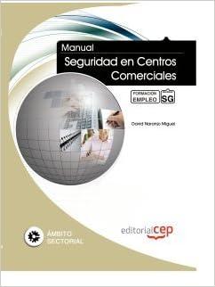 Manual Seguridad en Centros Comerciales. Formación para el empleo: 9788468120256: Amazon.com: Books