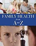 Family Health from A to Z, , 0761479457