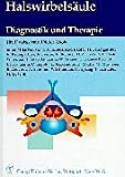 img - for Halswirbels ule. Diagnostik und Therapie. book / textbook / text book