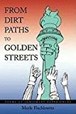 From Dirt Paths to Golden Streets, Merle Fischlowitz, 1452084556