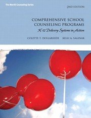 Comprehensive School Counseling Programs: K-12 Delivery Systems in Action (2nd Edition) (The Merrill Counseling Series)