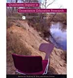 Qualitative Inquiry in Geoscience Education Research, Alison Stokes, 0813724740