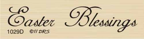 1 Line Easter Blessings Rubber Stamp By DRS Designs
