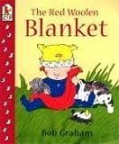 The Red Woolen Blanket, Bob Graham, 1564028488