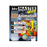 bhv MasterWeb. 3D Animation Tools. CD- ROM für Windows 95/98/ NT. Cool 3D. 3D Space Publisher. World Visions