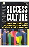 The Success Culture, Malcom Munro-Faure and Leslie Munro-Faure, 0273621998