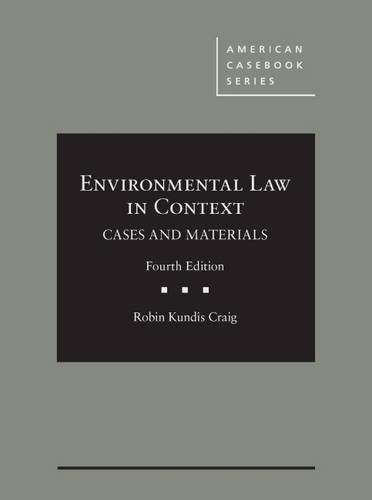 Environmental Law in Context (American Casebook Series)