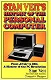 Stan Veit's History of the Personal Computer, Stan Veit, 1566640237