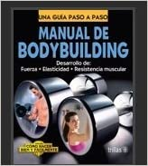 MANUAL DE BODYBUILDING . P. Usd (Spanish) Hardcover – 2012