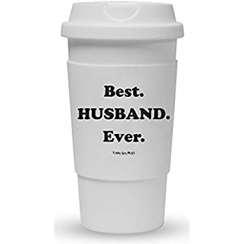 Funny Guy Mugs Best Husband Ever Travel Tumbler With Removable Insulated Silicone Sleeve, White, 16-Ounce