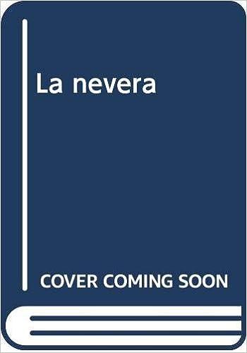 Nevera, La (Colec. La Meva Cuina): Amazon.es: Aavv: Libros