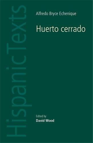 Huerto cerrado (Hispanic Texts MUP)