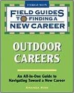 Book Outdoor Careers: Field Guide to Finding a New Career (Field Guides to Finding a New Career (Pdf))