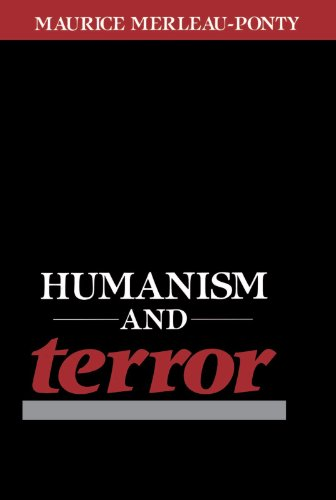 Humanism and Terror: An Essay on the Communist Problem