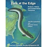 img - for Eels at the Edge: Science, Status, and Conservation Concerns book / textbook / text book