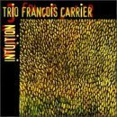 Intuition by Francois Carrier (1998-01-13)