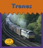 Trenes / Trains (HEINEMANN LEE Y APRENDE/HEINEMANN READ AND LEARN (SPANISH)) (Spanish Edition) by Brand: Heinemann Library