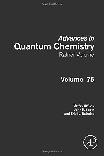 Advances in Quantum Chemistry: Ratner Volume, Volume 75