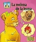 La Melena De La Leona/Lion Manes (Cuentos De Animales/Animal Stories) (Spanish Edition)