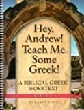 Hey, Andrew! Teach Me: Some Greek, Level 1 Workbook