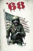 '68 #3 (2011) Vietnam Zombie Story 1:10 Nat Jones Variant Cover by