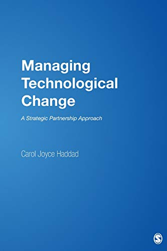 Managing Technological Change: A Strategic Partnership Approach (NULL)
