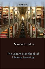 Read Online The Oxford Handbook of Lifelong Learning (Oxford Library of Psychology) pdf