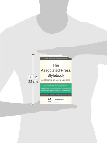 The Associated Press Stylebook 2013 (Associated Press Stylebook and Briefing on Media Law)