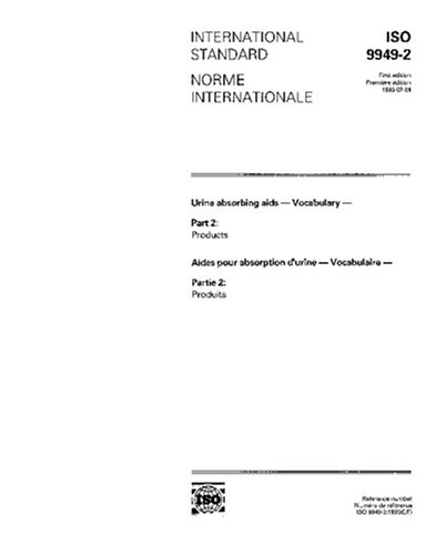 ISO 9949-2:1993, Urine absorbing aids -- Vocabulary -- Part 2: Products pdf epub