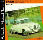 Schrader-Motor-Chronik, Band 55: Saab. Modelle 92, 93, 95, 96, 99, Sonett I, II und III 1947-70 Gebundenes Buch – 1. Januar 1993 Michael Peterka 3921796067 Auto / Motorrad / Moped Reiseberichte