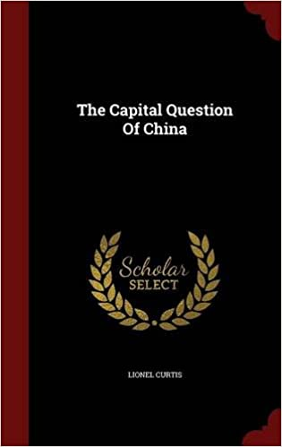 The Capital Question Of China
