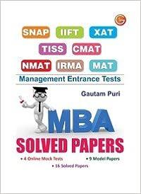 SNAP / IIFT / XAT / TISS / CMAT / NMAT / IRMA / MAT Management Entrance Tests: MBA Solved Papers price comparison at Flipkart, Amazon, Crossword, Uread, Bookadda, Landmark, Homeshop18