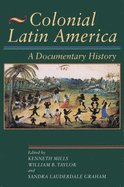 Colonial Latin America: A Documentary History PDF