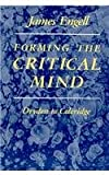 img - for Forming the Critical Mind: Dryden to Coleridge book / textbook / text book