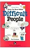 How to Deal with Difficult People, Friedman, Paul G., 187854277X