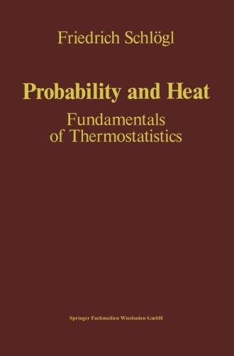 Probability and Heat: Fundamentals of Thermostatistics (German Edition)