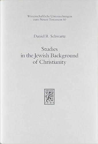 Gratis ebook download amazon prime Studies in the Jewish Background of Christianity (Wissenschaftliche Untersuchungen Zum Neuen Testament) 3161457986 PDB
