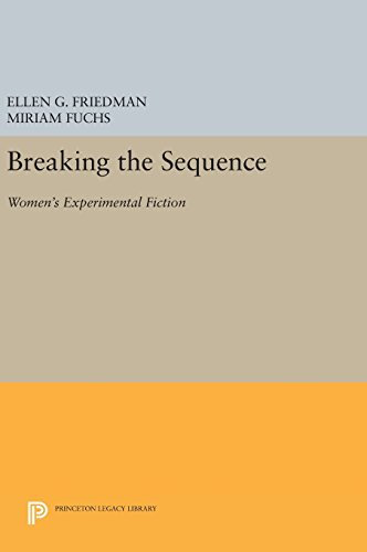 Breaking the Sequence – Women`s Experimental Fiction