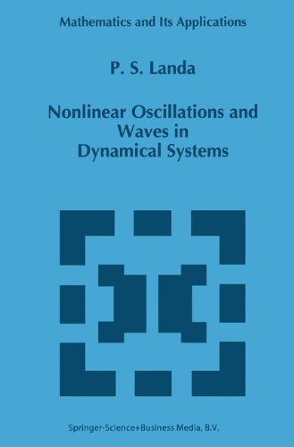Nonlinear Oscillations and Waves in Dynamical Systems (Mathematics and Its Applications)