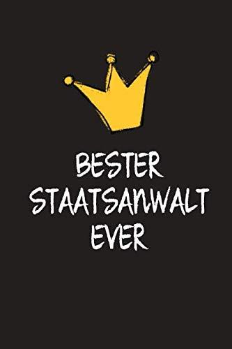 Bester Staatsanwalt: DIN A5 • 120 Seiten Punkteraster • Kalender • Notizbuch • Notizblock • Block • Terminkalender • Abschied • Abschiedsgeschenk • ... Arbeitskollege • Geburtstag (German Edition)