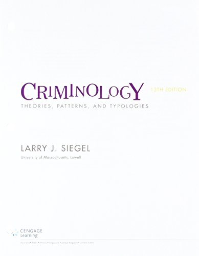 Bundle: Criminology: Theories, Patterns and Typologies, Loose-Leaf Version, 13th + MindTap Criminal Justice, 1 term (6 months) Printed Access Card