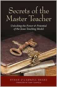 Lessons From the Master Teacher