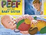 Peef and the Baby Sister, Tom Hegg, 0931674670