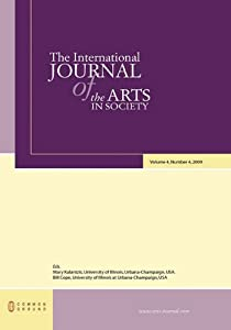 The International Journal of the Arts in Society: Volume 4, Number 4