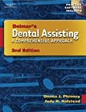 Workbook To Accompany Delmar`s Dental Assisting A Comprehensive Approach 2nd EDITION