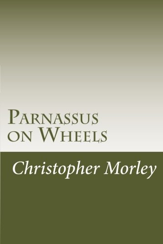 Read Online Parnassus on Wheels pdf epub