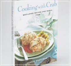 Cooking With Crab: Best Loved Recipes and Menus from Chesapeake Bay Gourmet Chesapeake Bay Crab Cake Recipe